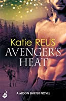 Avenger's Heat (Moon Shifter #4)