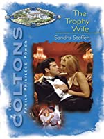 Mills & Boon : The Trophy Wife