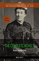 Ann Radcliffe: The Complete Novels (The Greatest Writers of All Time)