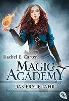 Das erste Jahr (Magic Academy, #1)