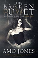 The Broken Puppet (Elite Kings Club, #2)