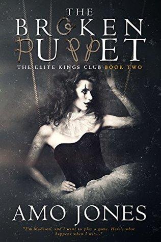 The Broken Puppet (Elite Kings Club, #2)