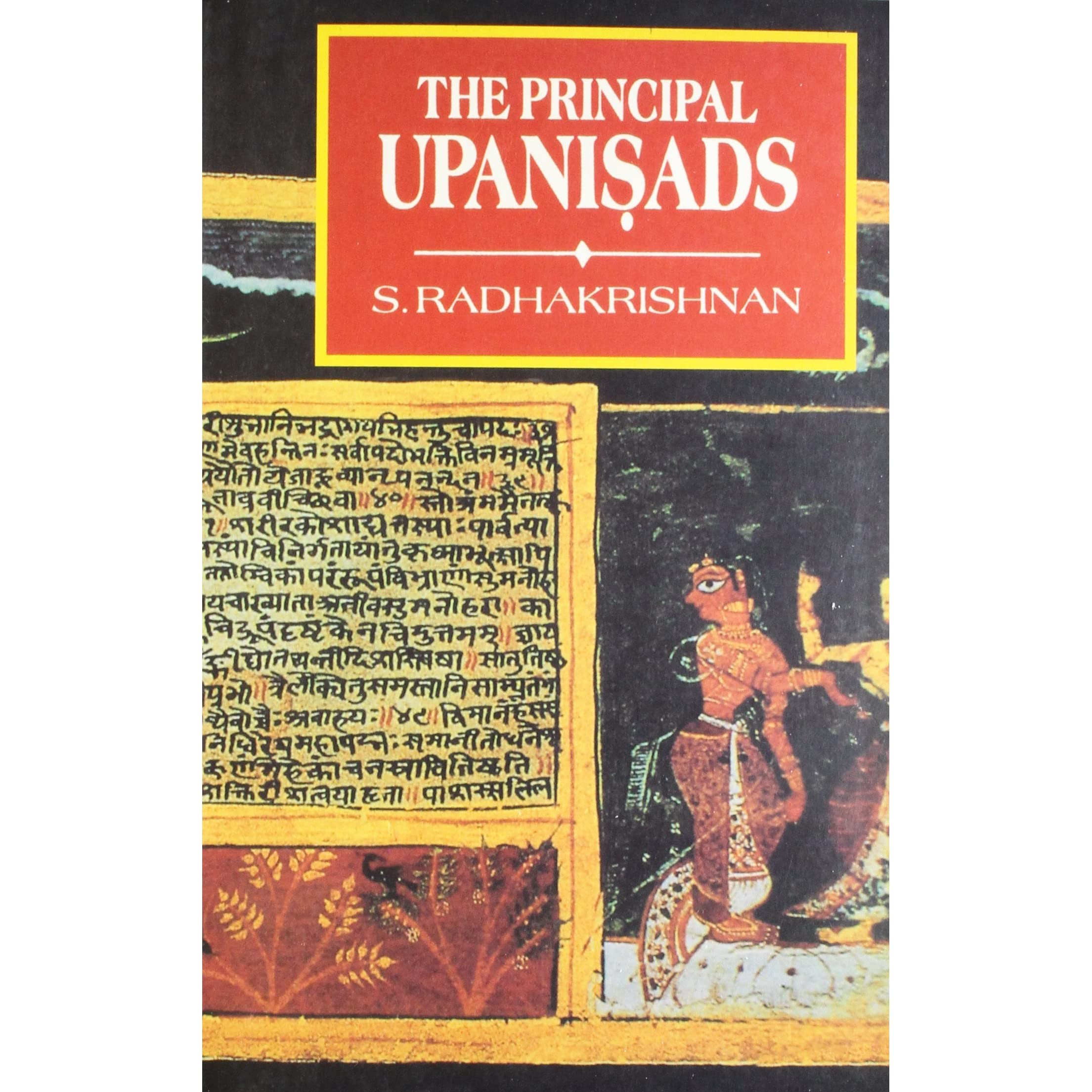 The Principal Upanishads By Sarvepalli Radhakrishnan €� Reviews, Discussion,  Bookclubs, Lists