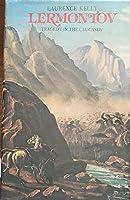 Lermontov: Tragedy in the Caucasus