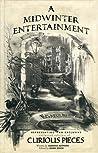 A Midwinter Entertainment