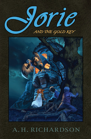 Jorie and the Gold Key by A.H. Richardson