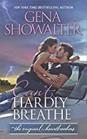 Can't Hardly Breathe (The Original Heartbreakers, #4)