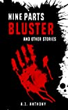 Nine Parts Bluster and Other Stories
