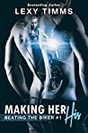 Making Her His (Beating the Biker #1)