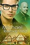 Michael, Reinvented (Delta Restorations, #2)