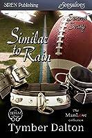 Similar to Rain (Suncoast Society #46)