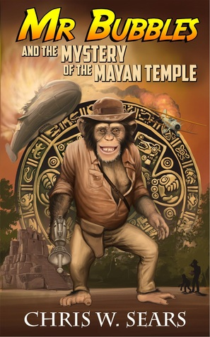 Mr Bubbles and the Mystery of the Mayan Temple