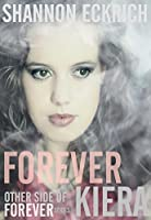 Forever Kiera (Other Side of Forever series Book 2)