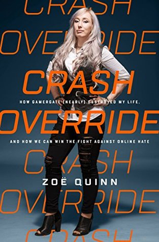 Crash Override by Zoe  Quinn