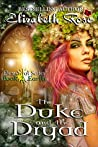 The Duke and the Dryad (Elemental #2)