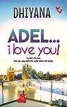 Adel...I Love You