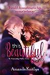 This Beautiful Love (Beautifully Broken #3)