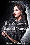 The Widow's Second Chance (A 1940's Romance Book 1)