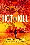 Hot to Kill (Detective Amanda Lacey #2)