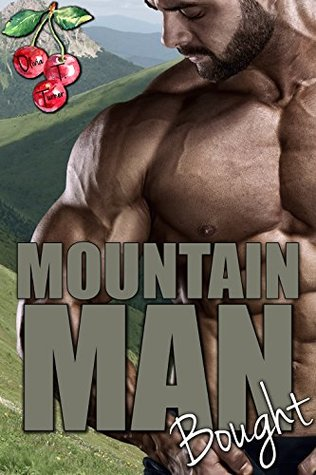 Mountain Man Bought
