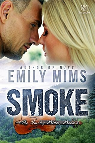 Smoke (The Smokey Blues Book 2)