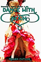 Dance With Death (Eternity's Empire Book 4)
