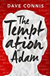 The Temptation of Adam by Dave Connis