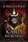 Kari's Reckoning (The Rose Shield, #4)