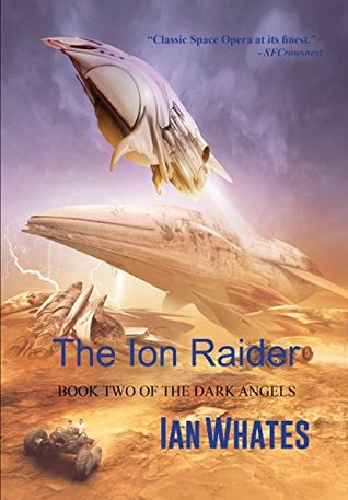 The Ion Raider by Ian Whates