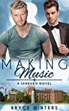 Making Music (The Serranos, #1)