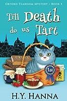 Till Death Do Us Tart (Oxford Tearoom Mysteries #4)