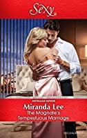 Mills & Boon : The Magnate's Tempestuous Marriage (Marrying a Tycoon Book 1)