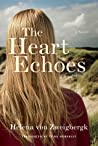 The Heart Echoes by Helena von Zweigbergk