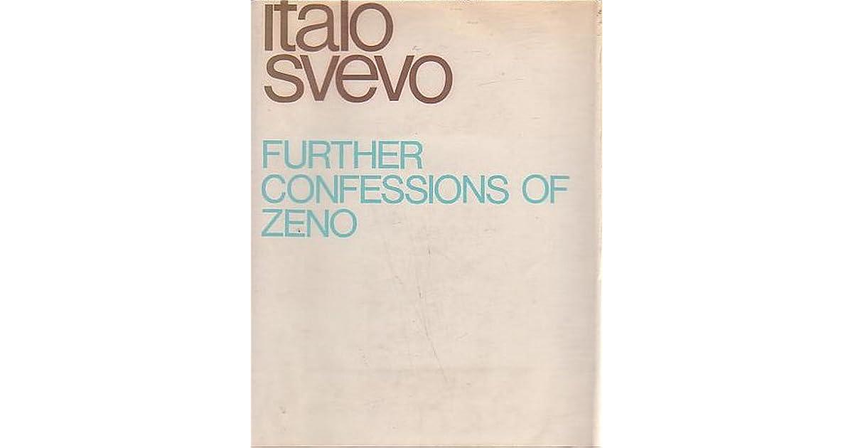 Further Confessions Of Zeno By Italo Svevo