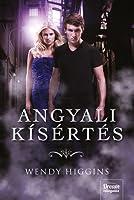 Angyali kísértés (The Sweet trilogy #4)