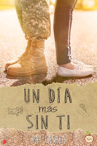 Un día más sin ti (Sin ti, #2)