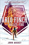 Arlo Finch in the Valley of Fire (Arlo Finch, #1)