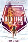 Arlo Finch in the Valley of Fire (Arlo Finch, #1)