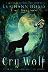 Cry Wolf (Silver Hollow #4)