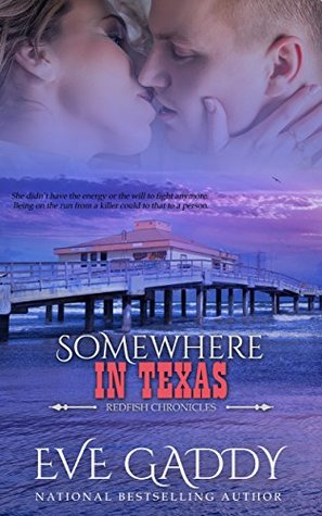 Read Somewhere In Texas By Eve Gaddy