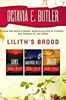 Lilith's Brood (Xenogenesis, #1-3)