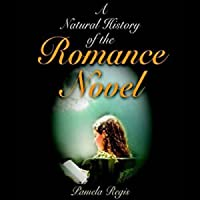 A Natural History Of The Romance Novel Pamela Regis
