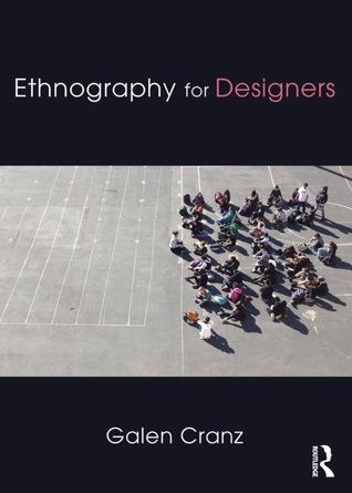Ethnography for Designers