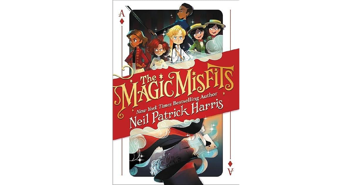 The Magic Misfits (The Magic Misfits, #1) by Neil Patrick Harris