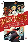 The Magic Misfits (The Magic Misfits, #1)