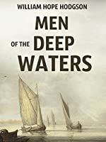 Men of the Deep Waters: A Short Stories Collection