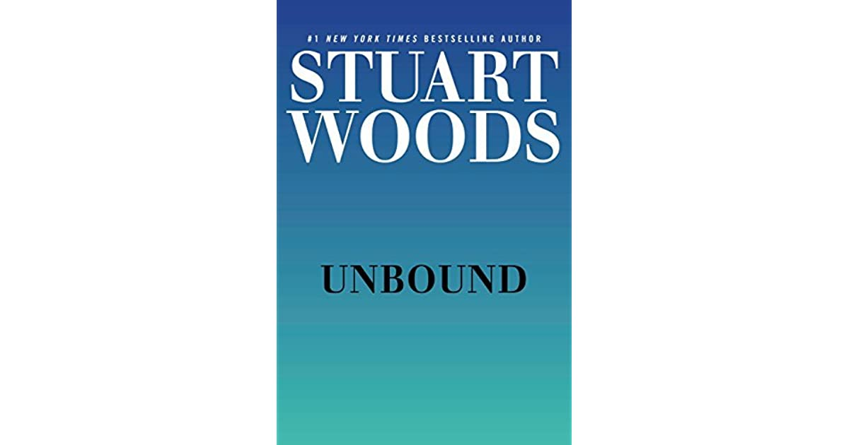 Unbound Stone Barrington 44 By Stuart Woods