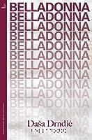 Belladonna (MacLehose Press Editions Book 2)