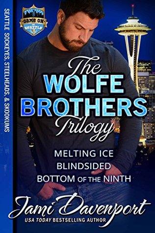 The Wolfe Brothers Trilogy (Seattle Sockeyes Hockey, #3; Seattle Steelheads Football, #7; Seattle Skookums Baseball, #1)