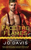 Face the Flames (Sugarland Blue, #6)